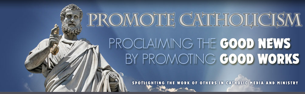 Promote Catholicism