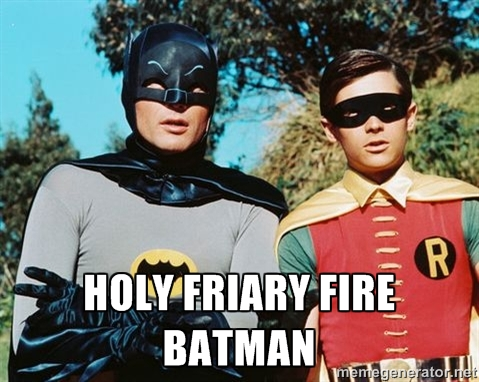 Holy Friary Fire Batman